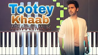 Tootey Khaab Piano Tutorial | Armaan Malik | Download Free Piano Midi File | Sheet Music
