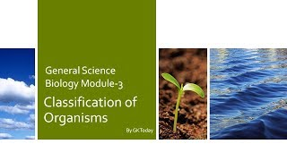 Biology-3: Classification of Organisms | Systematics | Taxonomy Basics
