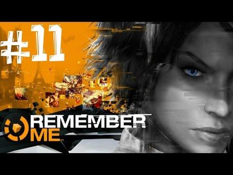 Remember Me. Прохождение. Часть 11 из 11 (Смерть Нилин ради справедливости ) 60fps