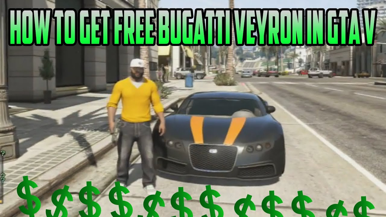 how to get free bugatti veyron in gta v free adder gta v. Black Bedroom Furniture Sets. Home Design Ideas