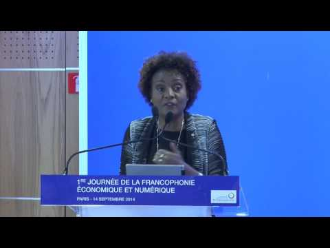 DISCOURS DE MME MICHAELLE JEAN S.G. OIF ECONOMIE NUMÉRIQUE POUR LA FRANCOPHONIE