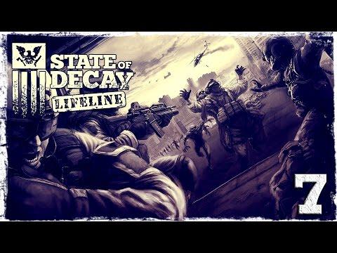 Смотреть прохождение игры State of Decay YOSE. LIFELINE DLC #7: Бешеные скачки.