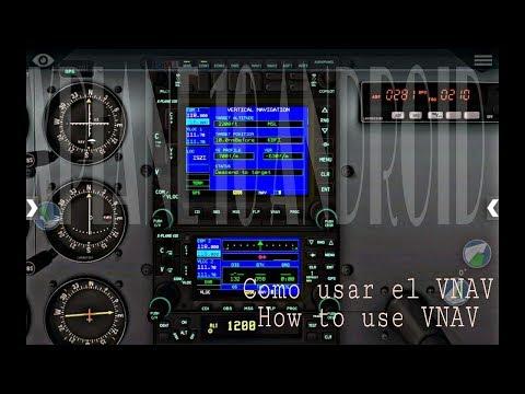 X Plane 10 Android HD/Tutorial/Como usar el VNAV!!