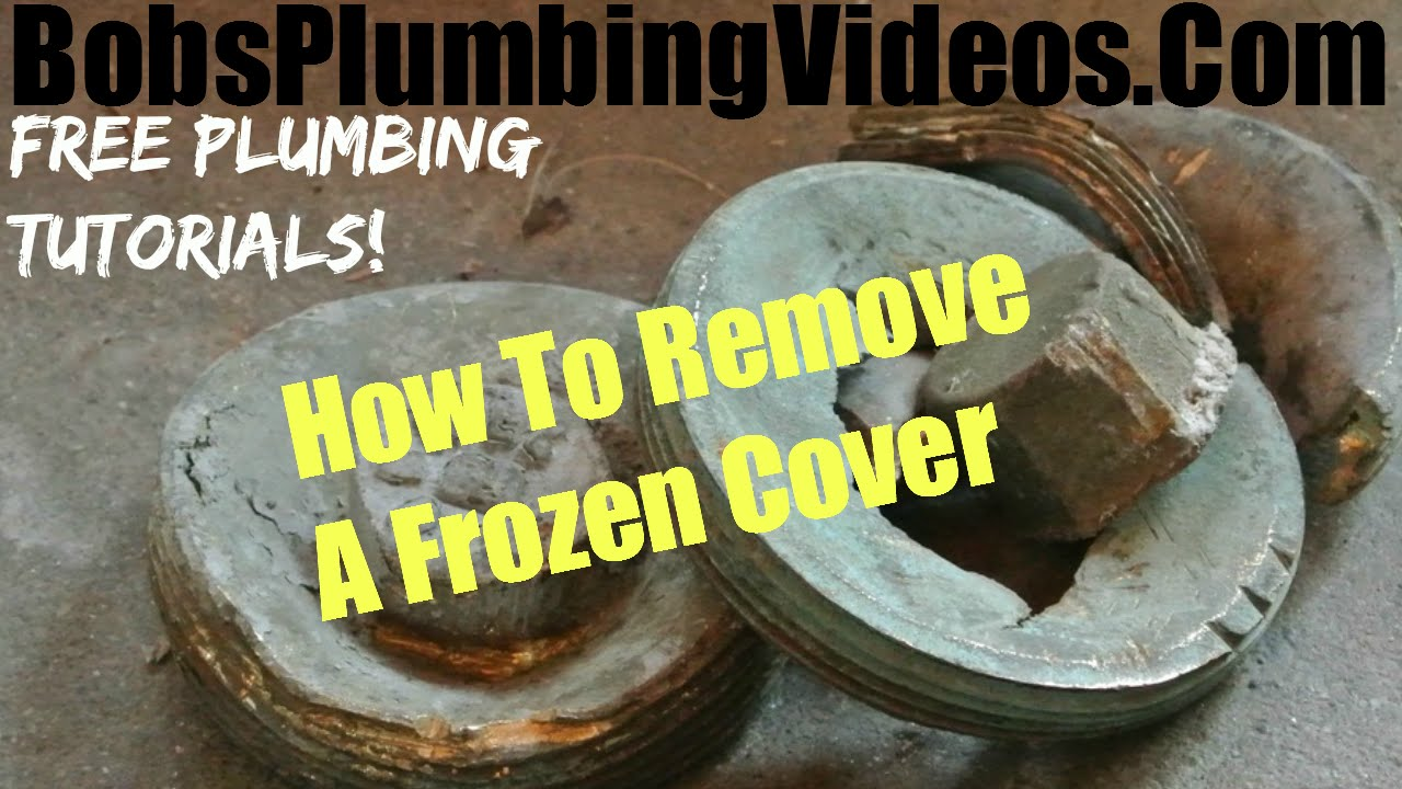 Sewer Cleanout Plug How To Remove A Sewer Plug Youtube
