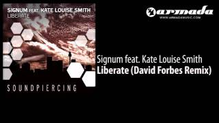 Signum feat. Kate Louise Smith - Liberate (David Forbes Remix) [SPC080]