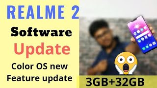 Realme 2 software update | Realme 2 First color Os update |