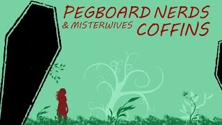 Coffins Pegboard Nerds Misterwives Music Video