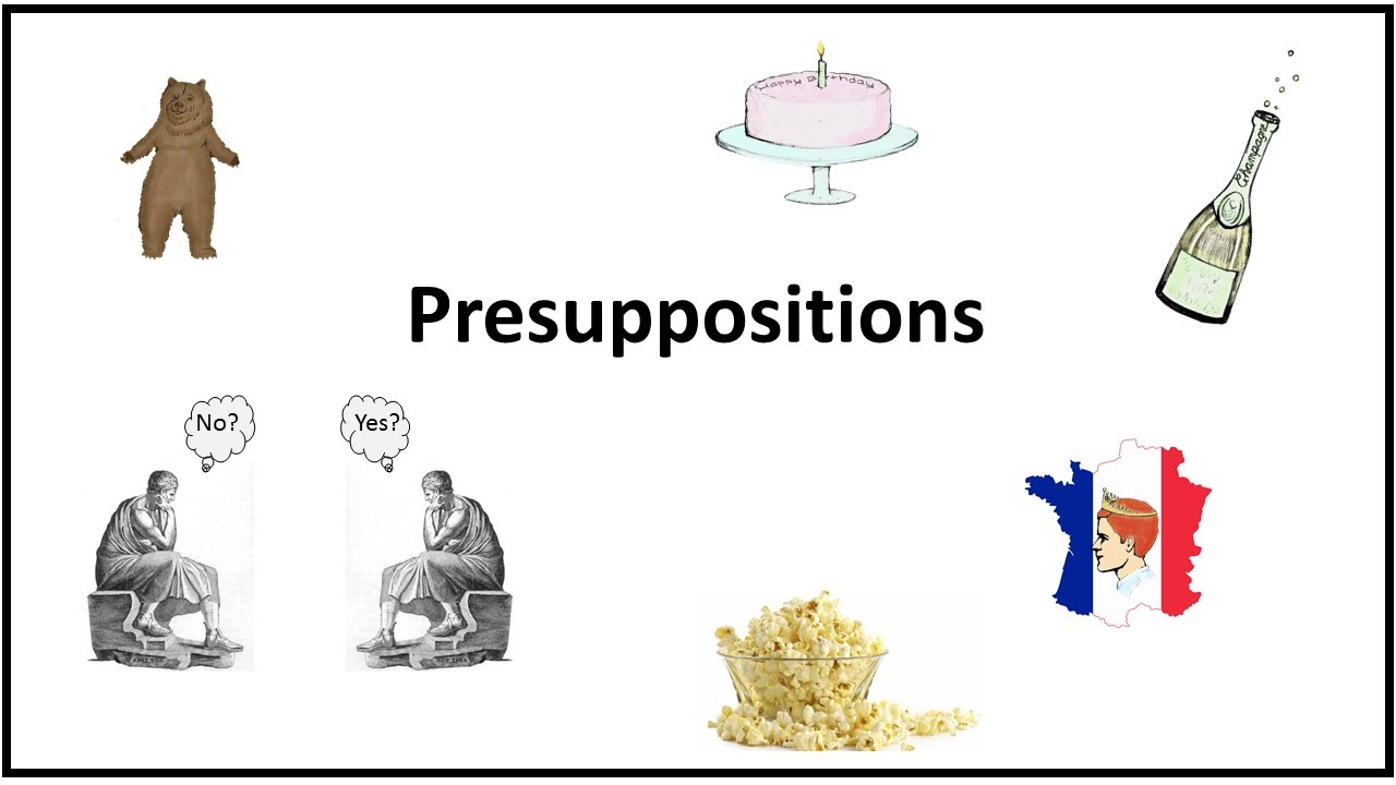 Presuppositions - YouTube