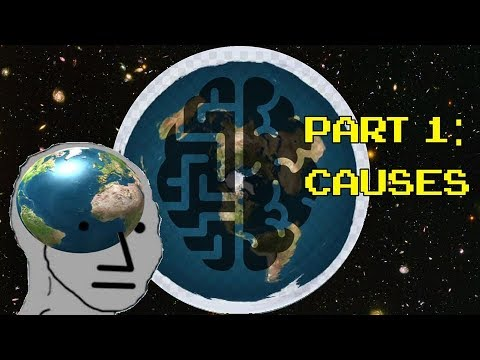 Flat Earth, the Mental Illness - Part 1 (Causes) thumbnail