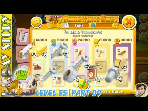 Getting 9 Horseshoes Reward in Derby Task in Hay Day Level 85 | Part 09