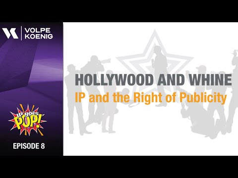 S1 Ep 8: Hollywood and Whine - IP and the Right of Publicity