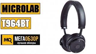 Microlab T964BT обзор наушников