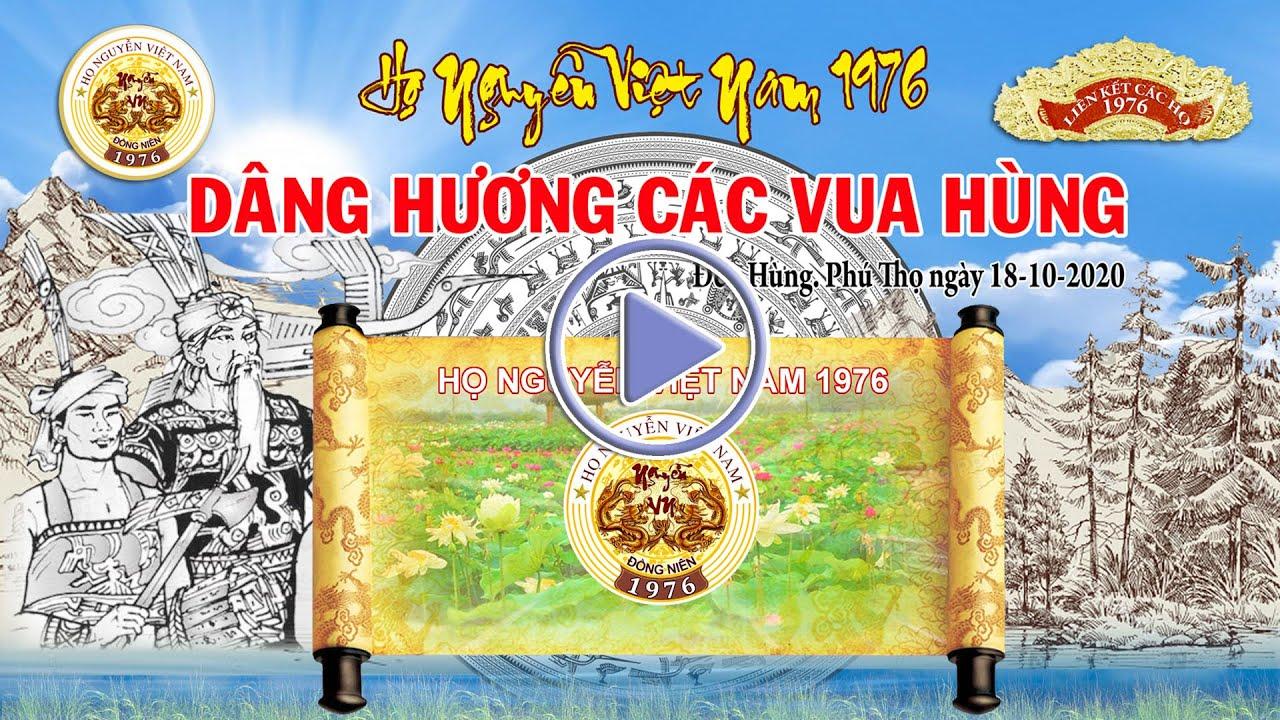 Họ Nguyễn 1976 Dâng Hương Đền Hùng 18 – 10 – 2020