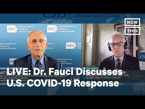 Dr. Anthony Fauci Discusses U.S. Response to COVID-19 with CSIS | LIVE | NowThis