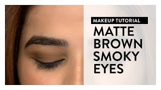 Makeup Tutorial l Matte Brown Smokey Eyes