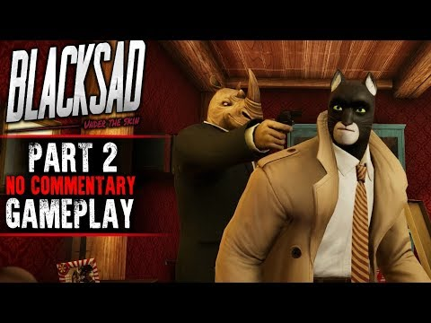 Blacksad Gameplay - Part 2 (No Commentary)