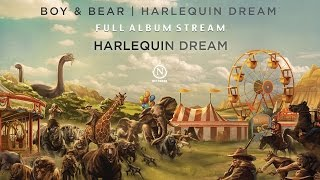 boy bear harlequin dream full album stream