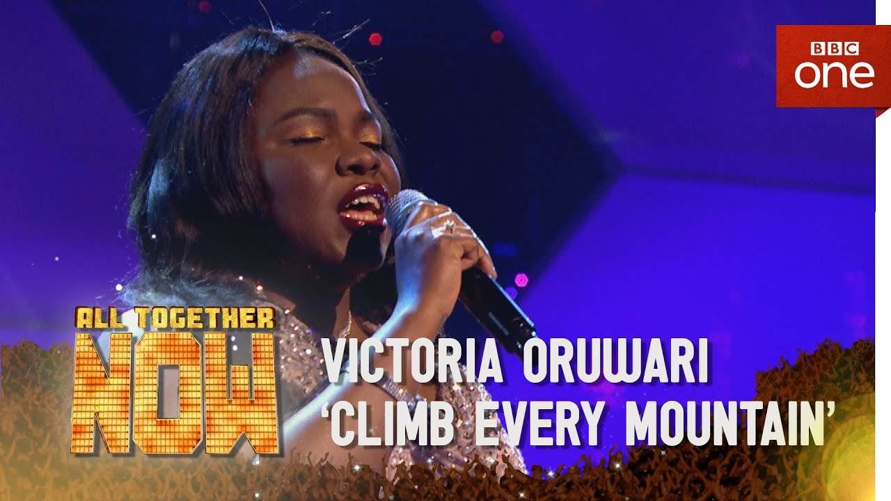 Victoria Oruwari performs 'Climb Every Mountain' - All Together Now: Episode 4 - BBC One