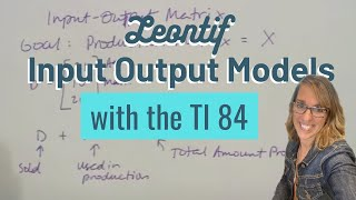 Input Output Models with Matrices
