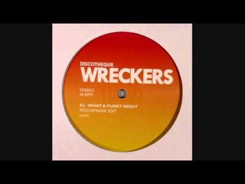 Psychemagik - What A Funky Night (Psychemagik Edit)