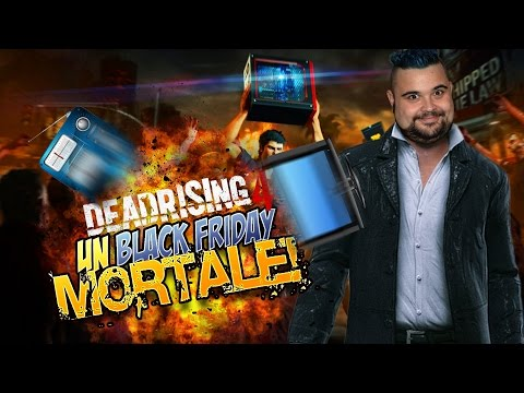 Dead Rising 4 - 2°: un Black Friday MORTALE!