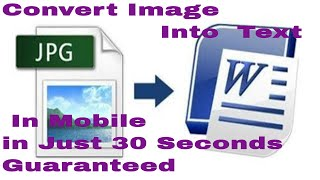 How To Convert  Image file, to editable text,  Word , PDF  using Microsoft office  on android