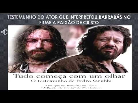 Testemunho de conversão do ator que interpretou Barrabás no filme A Paixão de Cristo.
