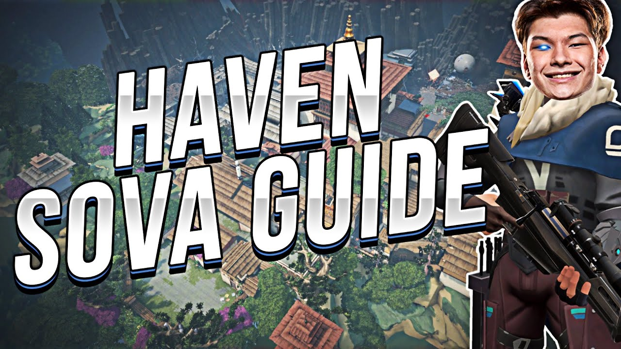 SEN Sinatraa | SOVA ARROW GUIDE ON HAVEN!
