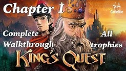 King's Quest | Chapter 1 | Complete Walkthrough | All trophies