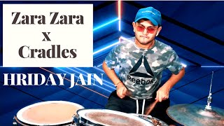Zara Zara x Cradles | Drum Cover by Hriday Jain | Trending Music Cover🔥🔥