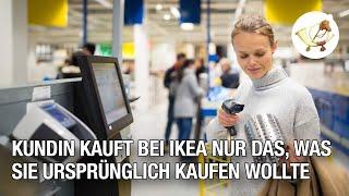 Kundin kauft bei IKEA nur das, was sie ursprünglich kaufen wollte