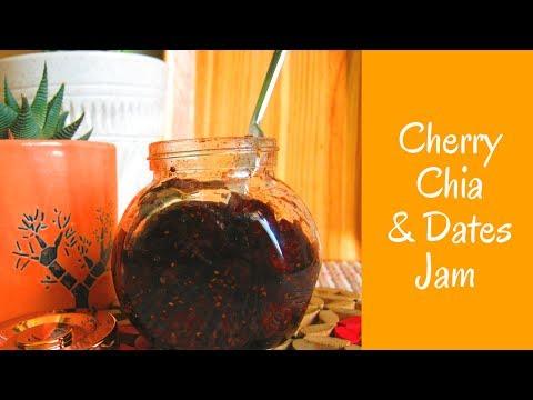 Cherry Chia & Dates Jam| Home Made Jam| No sugar jam|
