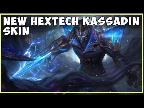 NEW HEXTECH KASSADIN LEAGUE OF LEGENDS