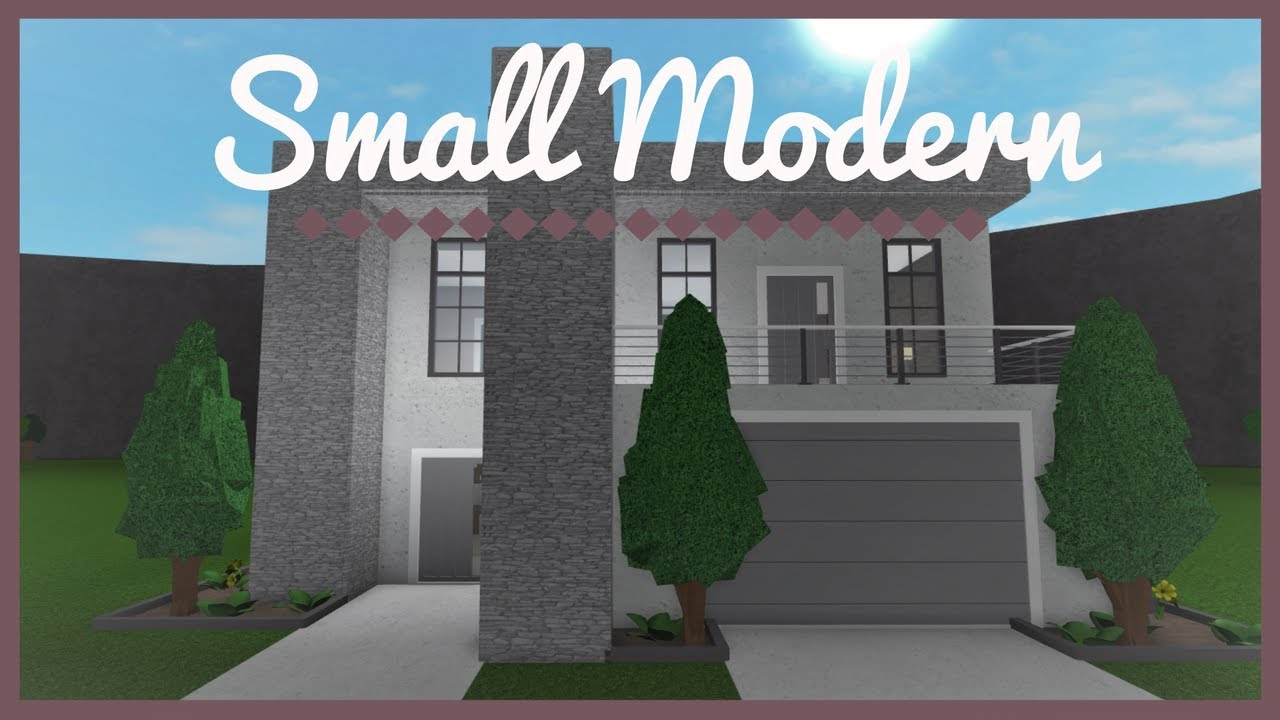 Roblox Welcome To Bloxburg Small Modern Home Youtube