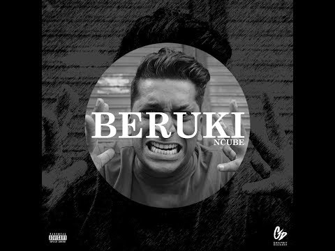 Ncube - Berukhi(Official Video)