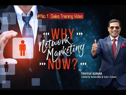 Network Marketing - Why, When, Where & How | By Trivesh Kumar | NASWIZ I  To Join, Call 9971404439