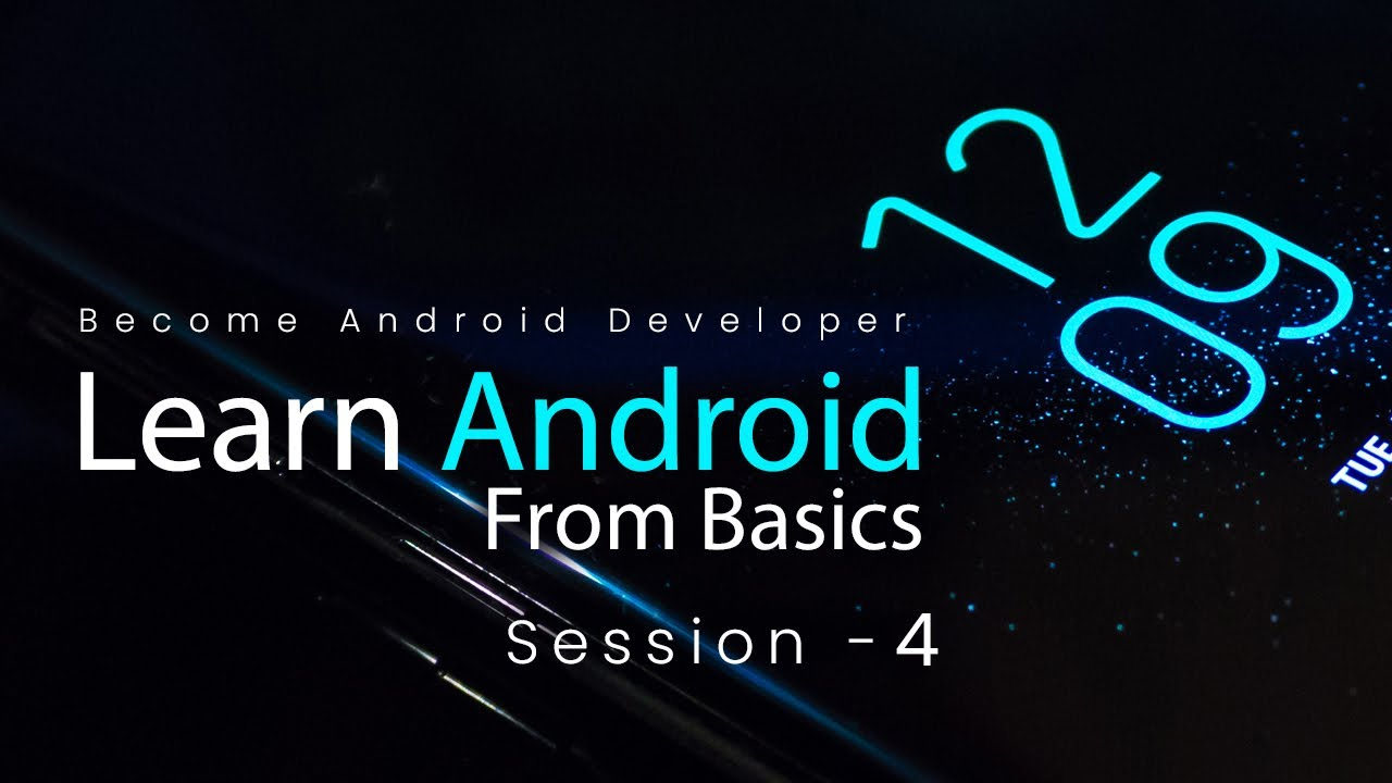 Android Tutorials for Beginners session 4 | Learn Android step by step, Freshersworld