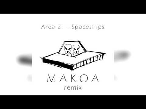 Area21 - Spaceships ft. Yo Gotti (MAKOA Remix)