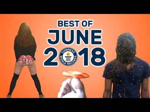 Best of June 2018 - Guinness World Records