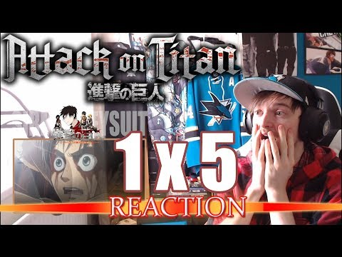 "Attack on Titan: Season 1 - Episode 5 REACTION ""WHAT JUST HAPPENED?!"""