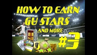 How To Earn GU STARS, cards and more? (goalunited Legends)