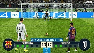PES 2019 | Barcelona vs Juventus | Final UEFA Champions League (UCL) | Penalty Shootout