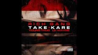 Young Thug & Lil Wayne ? Take Kare (Rich Gang 2)