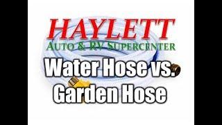 HaylettRV - Water Hose vs  Garden Hose with Josh the RV Nerd