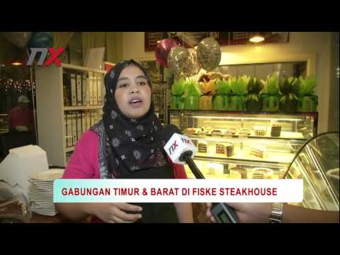 [VIDEO] Gabungan Timur & Barat Di Fiske Steakhouse