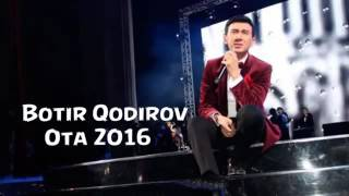 Botir Qodirov Ota 2016 Uzkilp