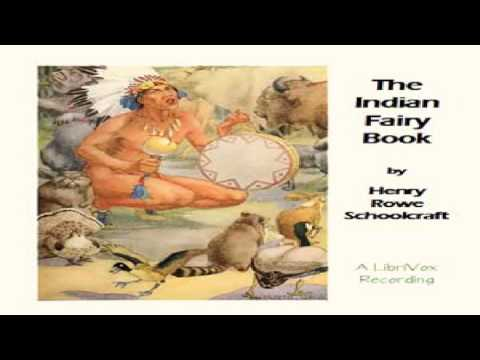 Indian Fairy Book | Henry R. Schoolcraft | Myths, Legends & Fairy Tales | Soundbook | English | 1/4