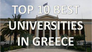 Top 10 Best Universities In Greece/Top 10 Mejores Universidades De Grecia