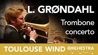TWO/ Trombone Concerto - L. GRØNDAHL - J. REITH [Full]