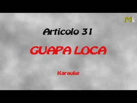 Articolo 31 Guapa loca Karaoke...By Mao